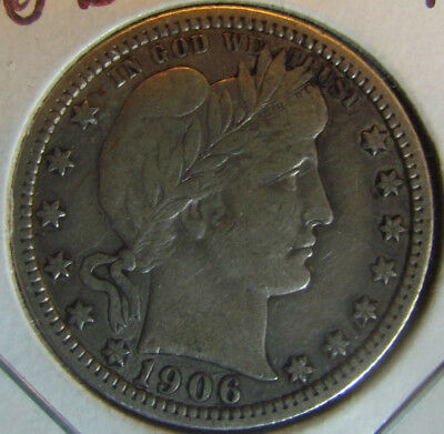 1906 D US Silver Barber Quarter Dollar! Full Liberty! nice coin better date