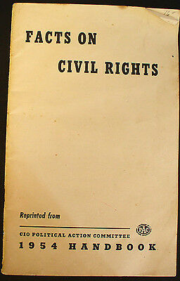 Facts on Civil Rights - Rare 1954 Booklet by The CIO Political Action Committee