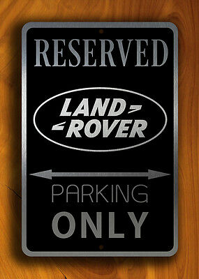 Land Rover Parking Only Sign Land Rover Reserved Parking Discovery Defender