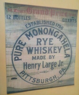 1904 Pure Monongahela Rye Whiskey Advertising Made By Henry Large Pittsburgh PA.