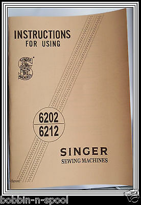 Singer 6202 & 6212 Sewing Machine Illustrated Instructions / User Manual/booklet