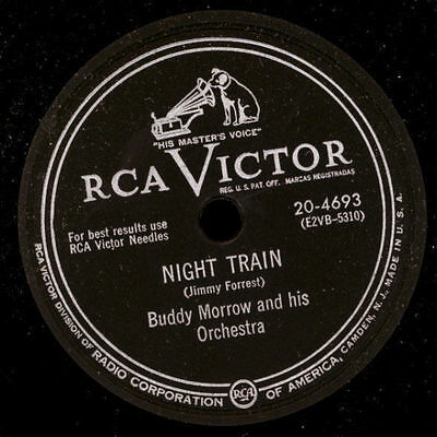 BUDDY MORROW & HIS ORCHESTRA  Night Train / Vereda tropical   78rpm X593