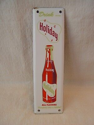 """Old Holiday Soda 10"""" Long Porcelain Advertising Door Push Cola Drink Sign"""