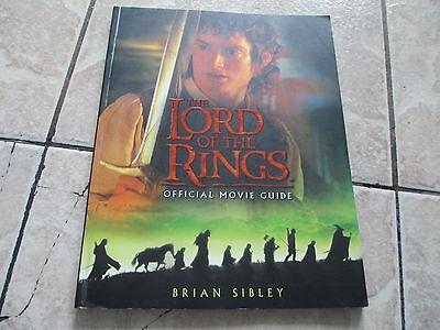 The Lord Of the Rings Official Movie Guide by Brian Sibley Paperback Book