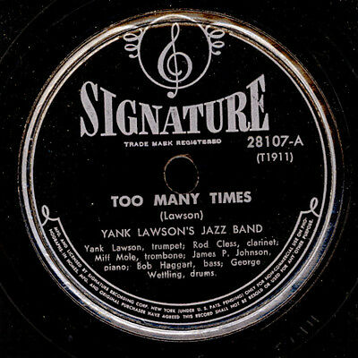 YANK LAWSON'S JAZZ BAND  Too many times / Stumbling  78rpm X599