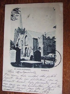 Ireland  Louth  DUNDALK, St Nicolas church, 1901, Stamp as been Removed,