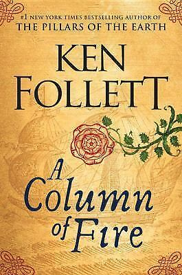 Kingsbridge: A Column of Fire by Ken Follett (2017, Hardcover)