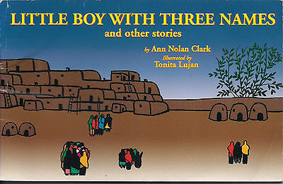 Little Boy with Three Names, ill. by Tonita Lujan (6 copies in one auction)