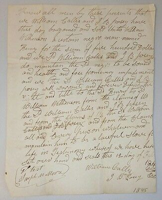 "1845 Slave Bill of Sale ~ ""Sound and Healthy"""