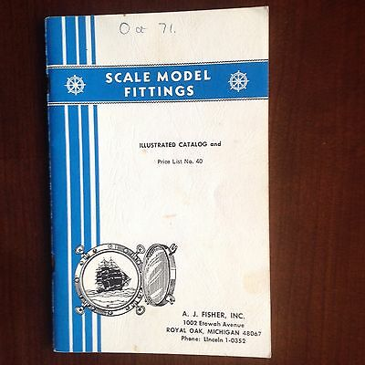 Rare Ship Scale Model Fittings Illustrated Catalog A J Fisher Inc 1971