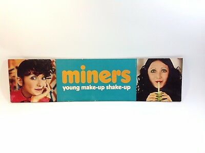 Vintage 1970's MINERS MAKE-UP Sign