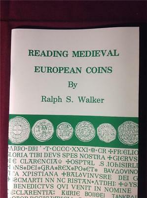 Reading Medieval European Coins by Ralph S. Walker