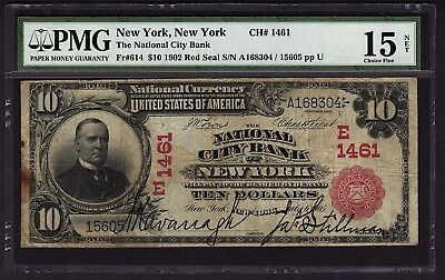 1902 $10 National City Bank New York NY PMG 15 NET Fr.614 CH#1461 Red Seal RARE