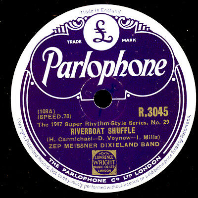 ZEP MEISSNER DIXIELAND BAND Riverboat Shuffle / Who's sorry now   78rpm    X2625