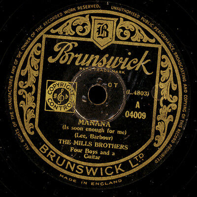 MILLS BROTHERS  Manana / I want to be the only one   Schellack  78rpm      S8422