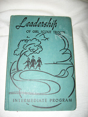 Leadership of Girl Scout Troops Intermediate Program   1943 Hardback