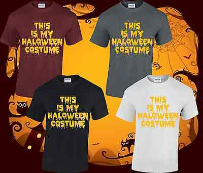 This Is My Halloween Costume Mens T Shirt Top Scary Spooky Fancy Dress