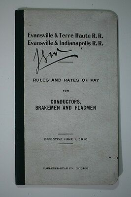 Evansville Terre Haute Indianapolis RR Railroad Rules Pay 1910? Employee Book