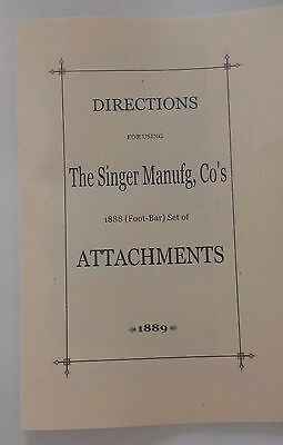 Very Rare Antique Singer-Foot-Bar Sewing Machine Attachments Manual From 1888