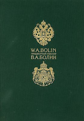 The book Bolin in Russia. Court jeweller late XIX - early XX cent.