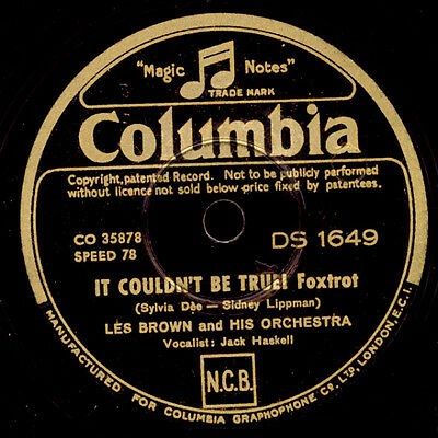 LES BROWN &  HIS ORCHESTRA  It couldn't be true / High on a windy trumpet  X1854