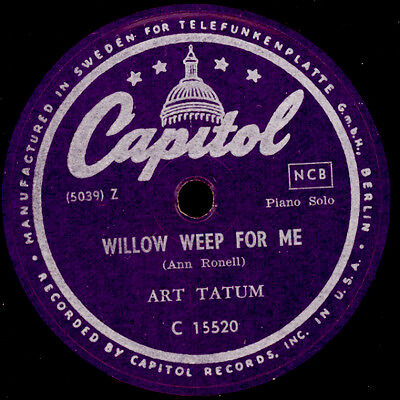 ART TATUM -PIANO SOLO- Willow weep for me / Aunt Hagar's Blues   78rpm  X3085
