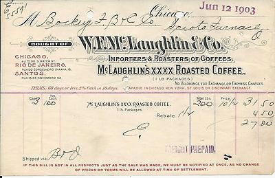 1903 Chicago IL W F McLaughlin & Co Importers/Roasters of Coffees Billhead