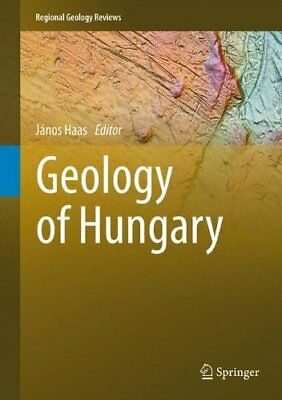 Geology of Hungary (Regional Geology Reviews)