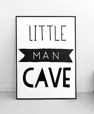Little Man Cave Black Nursery Quote Wall Art Print Typography Boys Room Decor A4