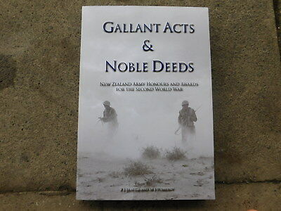 Gallant Acts & Noble Deeds -NZ Army Honours and Awards
