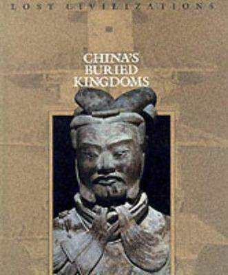 NEW - China's Buried Kingdoms (Lost Civilizations) by Time-Life Books