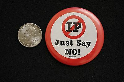 IP Just Say No Hat Lapel Pinback Button #11982