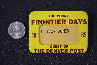 1965 Cheyenne Frontier Days Rodeo Denver Post Wyoming Badge Pin Pinback Button