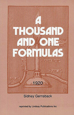 Thousand and One 1,001 Formulas by Gernsback (Lindsay how to book)