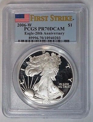 2006 W $1 American Silver Eagle 1 oz Proof PCGS PR70DCAM 20th Anniversary First