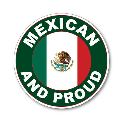 2 x MEXICAN AND PROUD - Flag Car Van Lorry vinyl Self Adhesive stickers