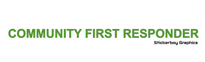 COMMUNITY FIRST RESPONDER sticker medical first aid event Medic sign Paramedic