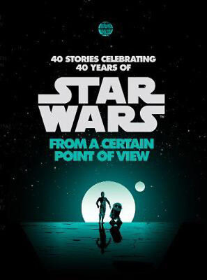 Star Wars: From a Certain Point of View | Various (Star Wars)
