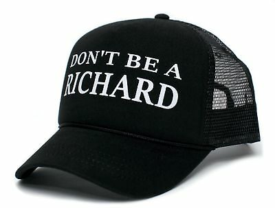 Don't Be A Richard Funny Dick Adult One-Size Truckers Cap Hat Black