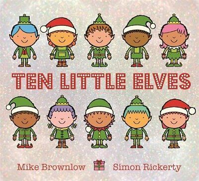BOOK : Ten Little Elves by Mike Brownlow Paperback New