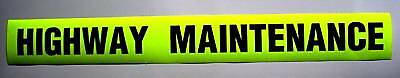 Highway Maintenance Fluorescent Warning Sign Sticker