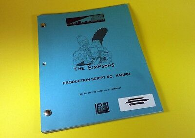 "The Simpsons 2005 TV Show Script ""WE'RE ON THE ROAD TO D' OHWERE"" Record Draft"
