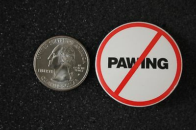 No Pawing Humor Funny Pinback Button #13410