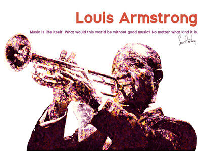 Louis Armstrong Poster Music is Life Itself Quote Art Print (24x18)