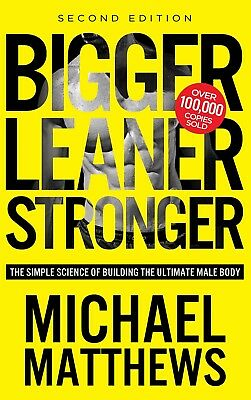 Bigger Leaner Stronger by Matthews, Michael | On PDF Digital