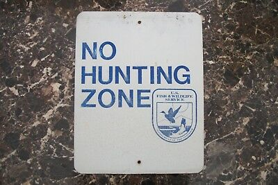 Us Fish & Wildlife Service Sign, Department Of Theintrior, No Hunting Zone.