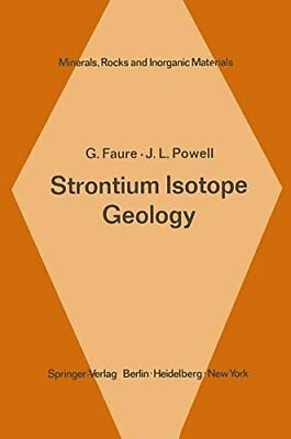 Strontium Isotope Geology (Minerals, Rocks and Mountains)