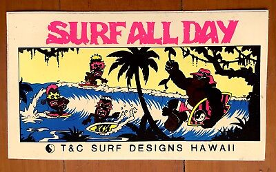 T&C Town&Country Surf Designs Hawaii Sticker Surf All Day