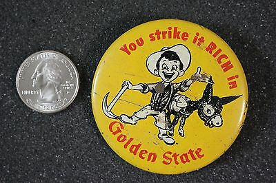 VTG You Strike It Rich In Golden State Dairy Products Pin Pinback Button #17840