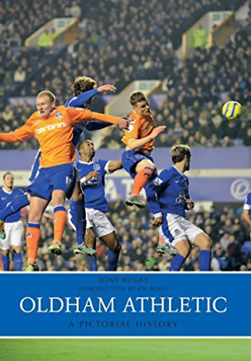 Bugby-Oldham Athletic A Pictorial History  BOOK NEU